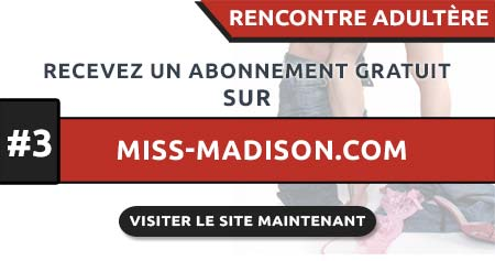 Rencontre Adultère en France avec Miss-Madison.com